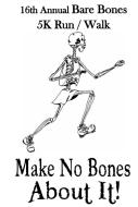 16th Annual Bare Bones 5K & Fun Run