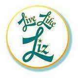 Live Like Liz