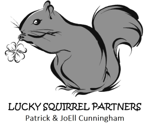 Lucky Squirrel Partners - Patrick & JoEll Cunningham