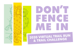 DON'T FENCE ME IN VIRTUAL TRAIL RUN AND TRAIL CHALLENGE