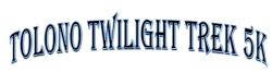 Tolono Twilight Trek 5K