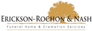 Erickson-Rochon and Nash Funeral Homes