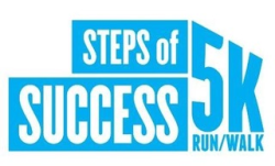 Steps of Success 5K & 1 Mile Family Fun Run/Walk