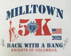 """""""Back With A Bang"""" Milltown Knights of Columbus 5K run"""