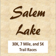 Salem Lake 30k, 7 mile, and 5k Trail Runs