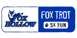 "The 3rd Annual Fox Hollow ""Fox Trot"" 5k"