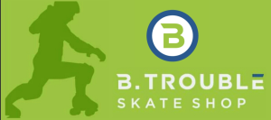 B.trouble Skate Shop