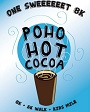 PoHo Hot Cocoa 8k Run/5k Walk