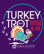 Vera Lloyd's Turkey Trot In-Person & Virtual