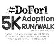 DoFor1 Adoption 5k Run/Walk