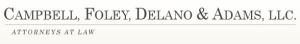 Campbell, Foley, Delano & Adams, LLC