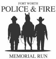 Fort Worth Police and Fire Memorial Run