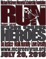 The McGreevy Run for our HEROES!