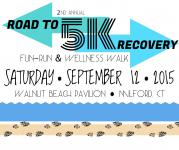 Road to Recovery 2nd Annual 5k Fun-Run/Wellness Walk