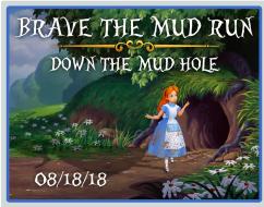 Brave the Mud Run