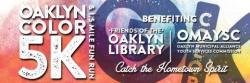 Oaklyn Color 5K & 1.5 Fun Run/Walk- 8:30 am