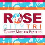 Trinity Mother Frances Rose City Triathlon VOLUNTEER REGISTRATION