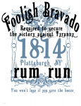 The Foolish Bravado Rum Run
