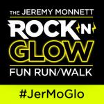 The Jeremy Monnett Rock 'n' Glow Fun Run/Walk