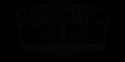 Bridging the Gap Run, Walk, Hike or Stroll