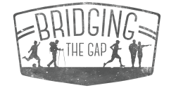 Bridging the Gap Run, Walk, Hike or Kick