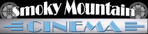 Smoky Mountain Cinema