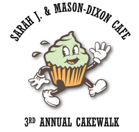 Sarah J. & Mason-Dixon Cafe 3rd Annual Cakewalk- CANCELLED