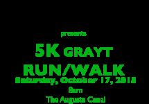 The First Annual 5K GRAYT Run/Walk