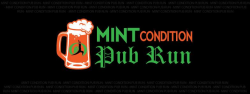 Mint Condition Pub Run