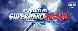 VIRTUAL Wild Hearts Superhero 10K, 5K, and Fun Run