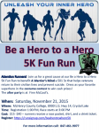 Be a Hero to a Hero 5K Fun Run/Walk