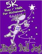 Stanford Jingle Bell Jog 5K Run/Walk for Alzheimer's