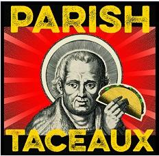 Parish Taco
