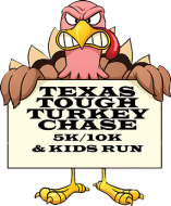 Texas Tough Turkey Chase 5k/10k and Kids Run