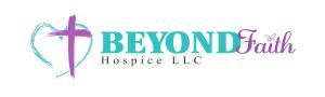 Beyond Faith Hospice, LLC