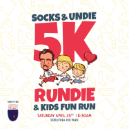 Socks & Undie 5K Rundie Run/Walk & Kids Fun Run