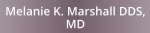 Melanie Marshall DDS, MD