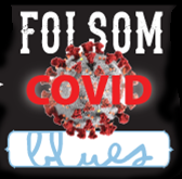 Folsom Covid Blues
