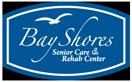 Bay Shores Senior Care and Rehab
