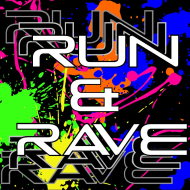 Run and Rave