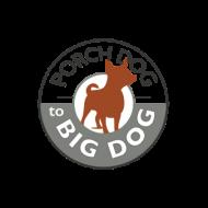 Porch Dog to Big Dog - Monday/Wednesday