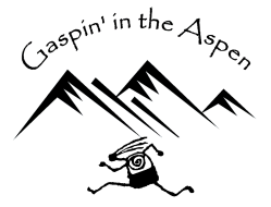 Gaspin' in the Aspen