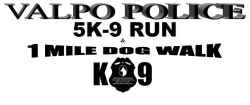 Valpo Police K-9 Unit 5K9 Run & 1 Mile Dog Walk