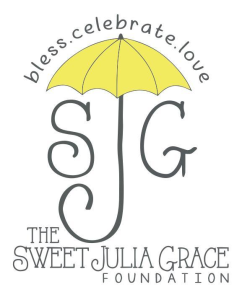 The Sweet Julia Grace Foundation