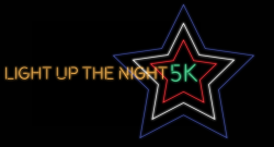 Light Up the Night 5K