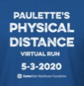Paulette's PHYSICAL DISTANCE Virtual Run