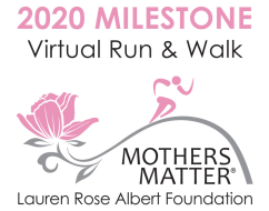 "Mothers Matter VIRTUAL Milestone 5K Run & ""Go the Distance"" Walk"