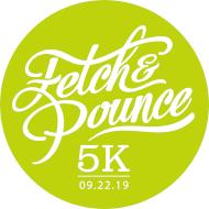 Fetch & Pounce 5K