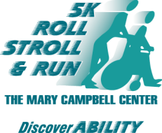 Mary Campbell Center - Roll Stroll & Run 5K