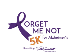 Forget Me Not 5k for Alzheimer's benefitting The Pat Summitt Foundation
